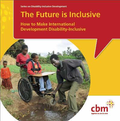 The Future is Inclusive brochure by CBM.