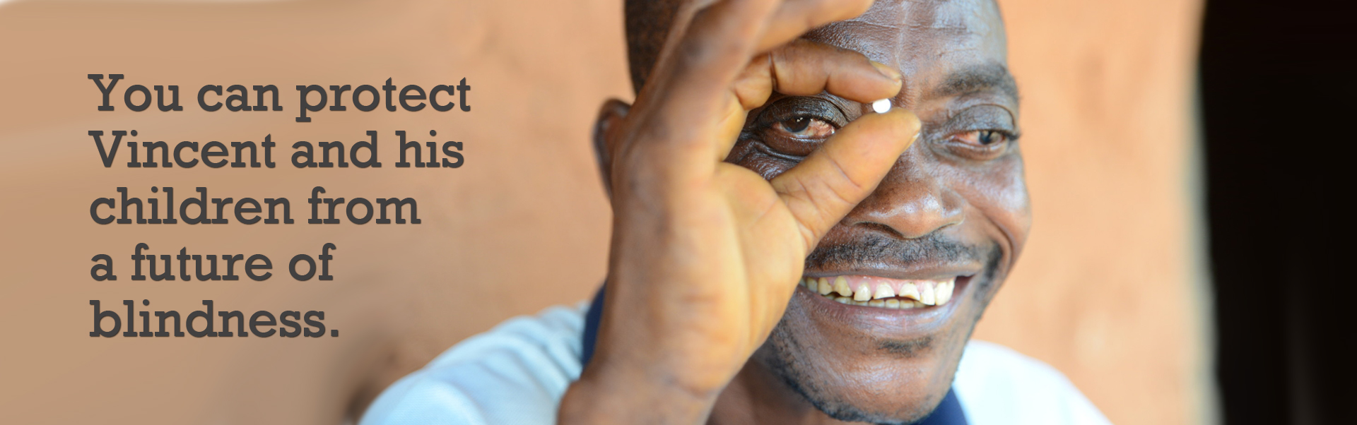 Vincent has river blindness. Now he wants to protect his children from contracting it.
