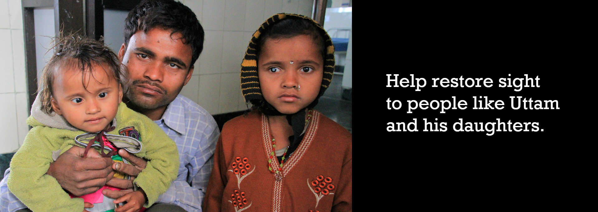 Uttam and his daughters need cataract surgeries to see again