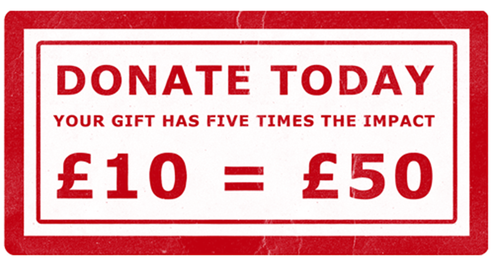 Read stamp reading: Donate Today £10 = £50